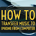 How do I transfer Music from computer to iPhone? [Beginners Guide]