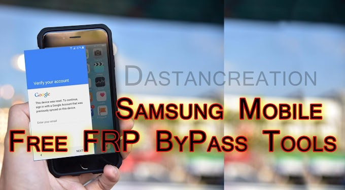 Samsung Mobile Free FRP Bypass Tools Download