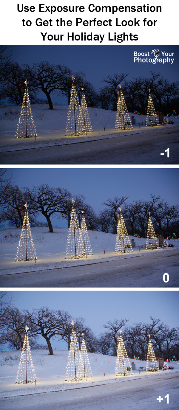 Use Exposure Compensation to Get the Perfect Look for Your Holiday Lights | Boost Your Photography