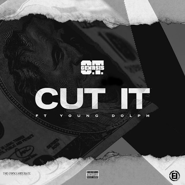 O.T. Genasis - Cut It (feat. Young Dolph) - Single Cover