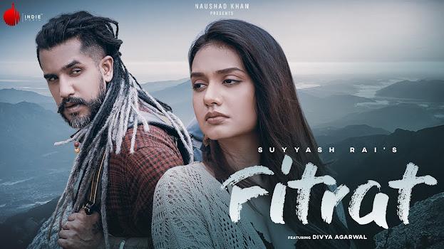 Fitrat Song Lyrics | Suyyash Rai | Divya Agarwal | Indie Music Label Lyrics Planet