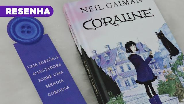 Coraline ficou ainda melhor na edição da Intrínseca [RESENHA]