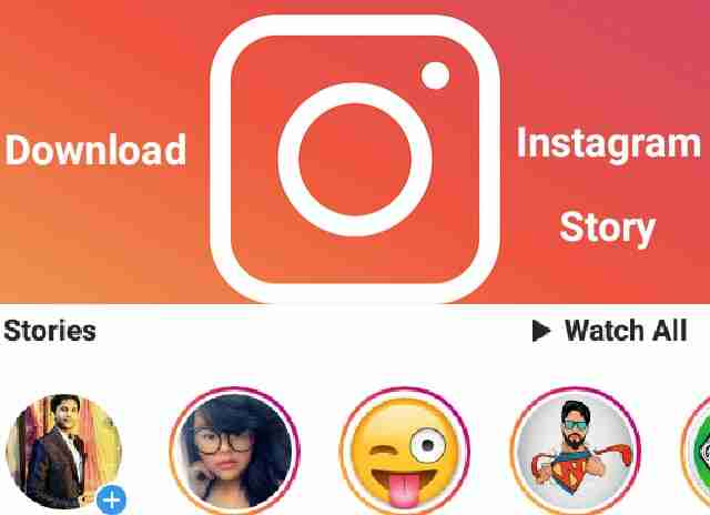 How to download Instagram stories videos iPhone, Android and chrome