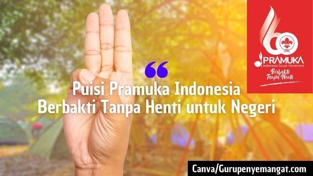 Puisi Pramuka Indonesia Menyentuh Hati 2021, Berbakti Tanpa Henti untuk Negeri