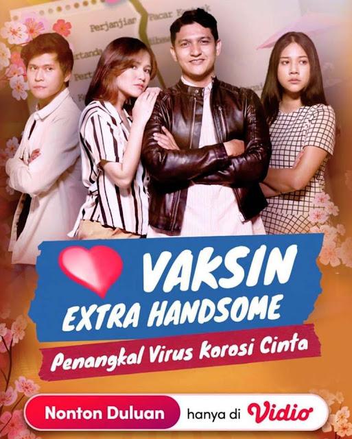 Nama Pemain FTV Vaksin Exstra Handsome Penangkal Virus Korosi Cinta SCTV