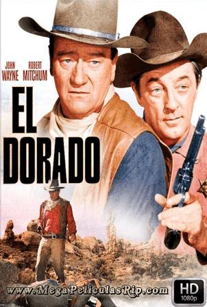 El Dorado [1080p] [Latino-Ingles] [MEGA]