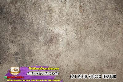 CAT MOTIF STUCCO TEKSTUR, TANGERANG TLP/WA : 0812 8112 0834