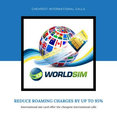 WorldSIM: International sim card offer the cheapest international calls.WorldSIM introduced full Sim programs in the year 2020.