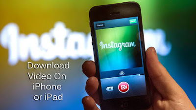 Download Instagram Video On iPhone or iPad
