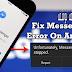 """كيفية إصلاح مشكلة رسالة الخطأ """" للأسف توقف messenger """" على الاندرويد"""
