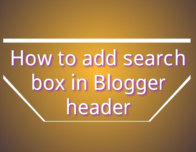 How to add search box in Blogger header
