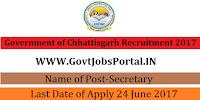 Government of Chhattisgarh Recruitment 2017– Secretary