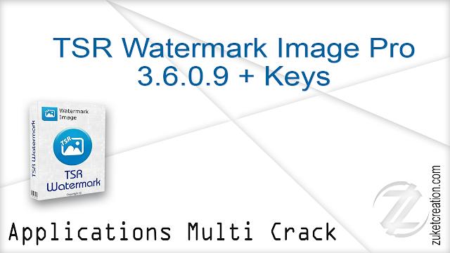 TSR Watermark Image Pro 3.6.0.9 + Keys  |  14.3 MB