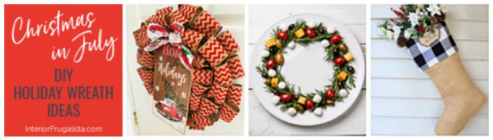 Christmas In July DIY Holiday Wreath Ideas