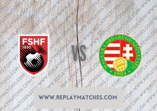 Albania vs Hungary -Highlights 05 September 2021