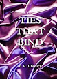 Ties That Bind by E.R. Chissick