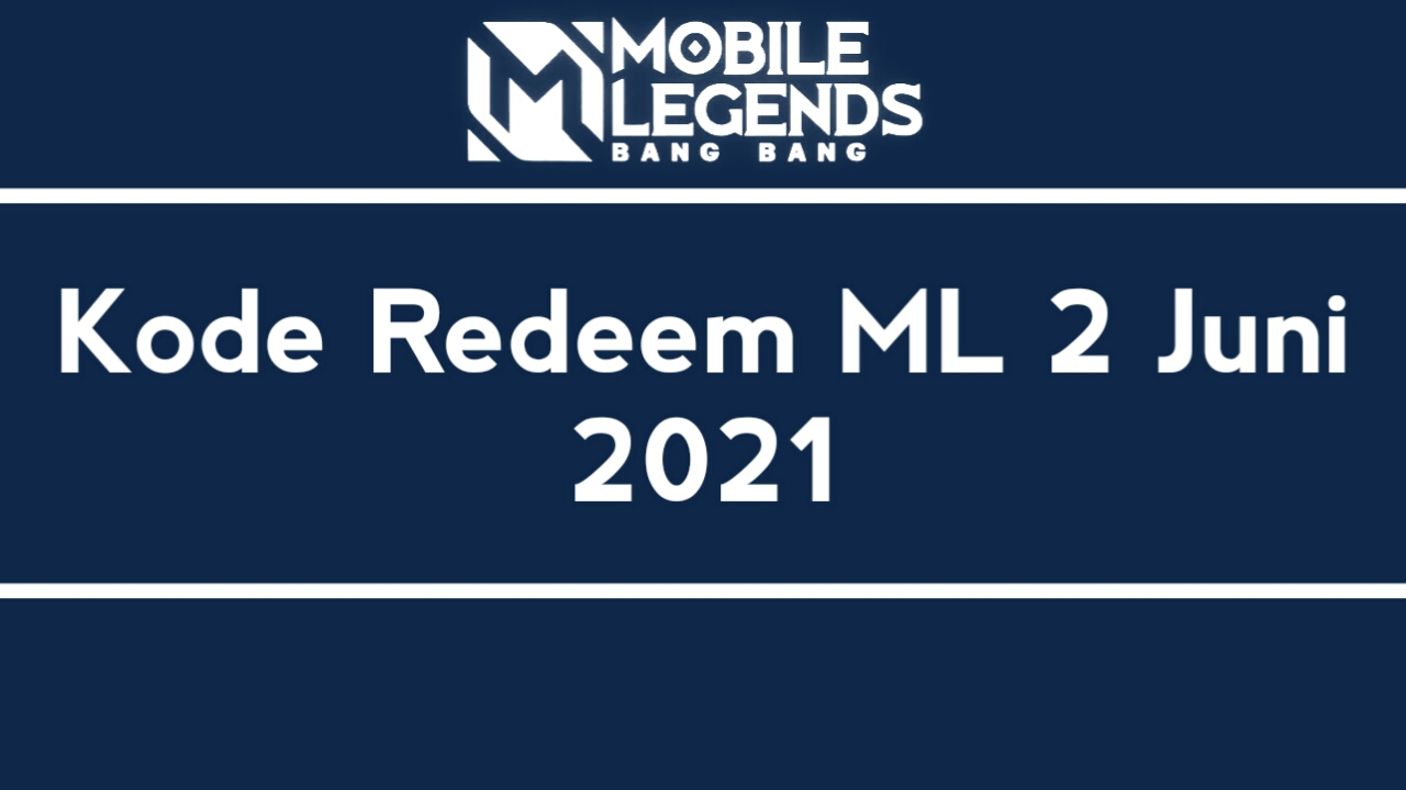 Redeem ML Code June 2nd, 2021 Latest Unused Today