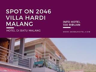 Spot ON 2046 Villa Hardi Malang, Hotel Di Batu Malang Tarif 100 Ribuan