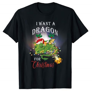 Click here to purchase I Want A Dragon For Christmas T-shirt at Amazon!