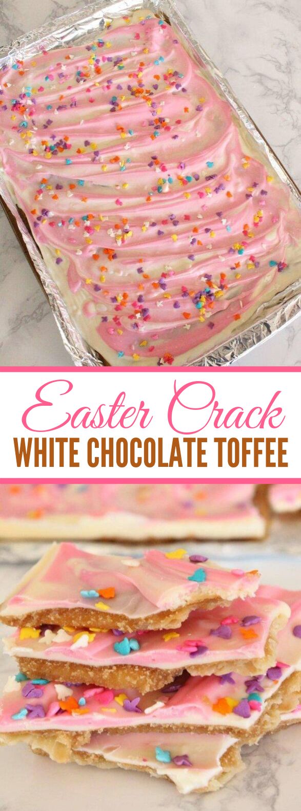 Easter Crack White Chocolate Toffee Recipe #desserts #sweets