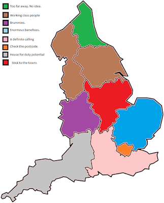 London: Check the Postcode. E Mids: Towns are OK. East Anglia: Huge benefices. W Mids: Brummies. Southern England: quite nice. South West; Called to retirement North: Working Class People NE: Too far. No data.
