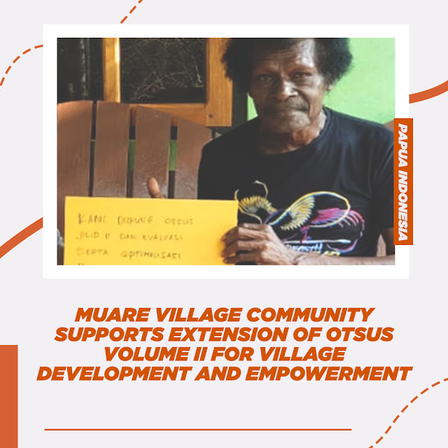 Muare Village Community Supports Extension of Special Autonomy Volume II