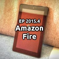 EP2015.4 Amazon Fire e Fire OS
