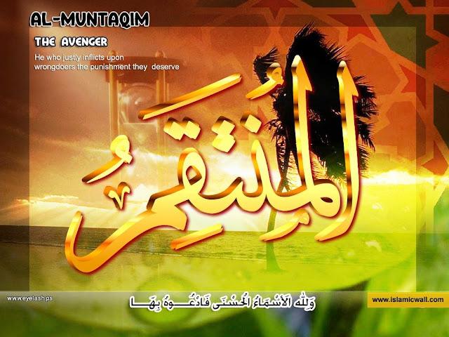 81. الْمُنْتَقِمُ [ Al-Muntaqim ] 99 names of Allah in Roman Urdu/Hindi