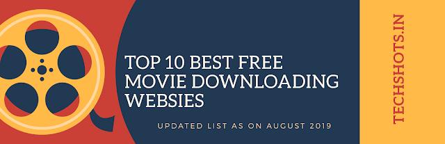 Top 10 Best Free Movie Downloading Website in India ( In August 2019)