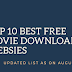 Top 10 Best Free Movie Downloading Website in India ( In August 2019)