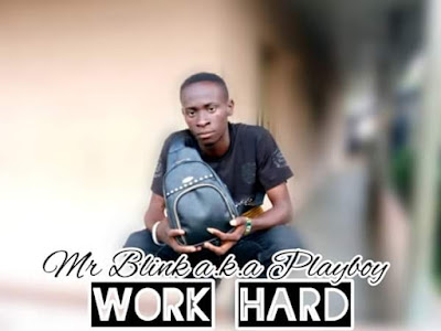 [Music] Mr blink ft N Dove - work hard
