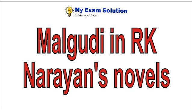 Significance of Malgudi in   RK Narayan's novels