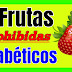 Frutas PROHIBIDAS Para Personas DIABETICAS
