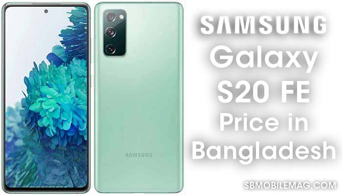 Samsung Galaxy S20 FE Price in Bangladesh
