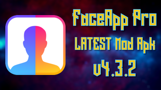 FaceApp Pro MOD APK 4.3.2 (Pro Unlocked)