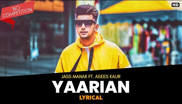 Yaarian Lyrics - Jass Manak