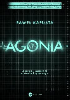 """Agonia"" Paweł Kapusta"