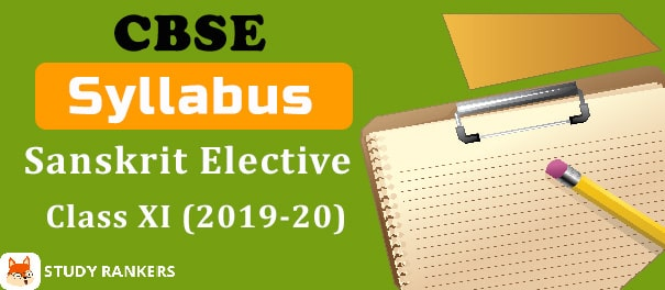 CBSE Class 11 Sanskrit Elective Syllabus 2019-20