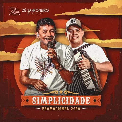 Zé Sanfoneiro - Simplicidade - Promocional de Outubro - 2020