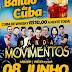 08/06 tem o bailão da Cuba no Operário com a Banda Movimentos