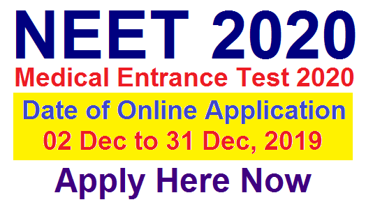 National Eligibility-cum-Entrance Test (NEET) 2020: Apply Here Now.