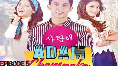 Tonton Drama Adam Chempaka Episod 5