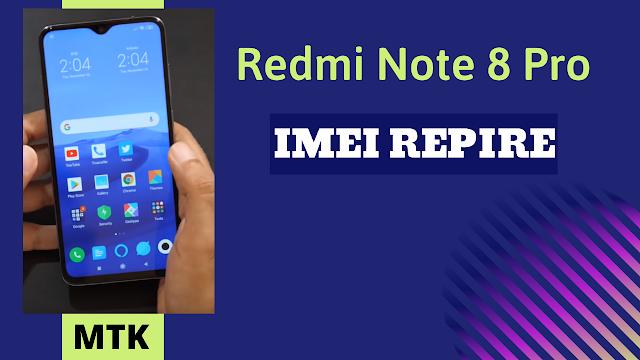 Redmi Note 8 Pro Imei Repire