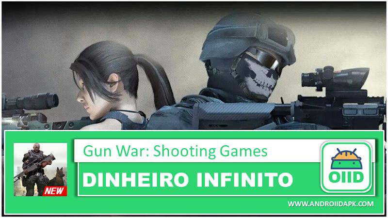Gun War: Shooting Games  – APK MOD HACK – Dinheiro Infinito