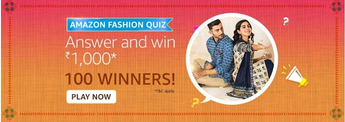 Amazon Fashion Quiz Answers – Win Rs.1000 Pay Balance