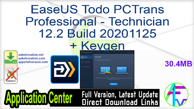 EaseUS Todo PCTrans Professional – Technician 12.2 Build 20201125 + KEaseUS Todo PCTrans Professional – Technician 12.2 Build 202011 + Keygeneygen