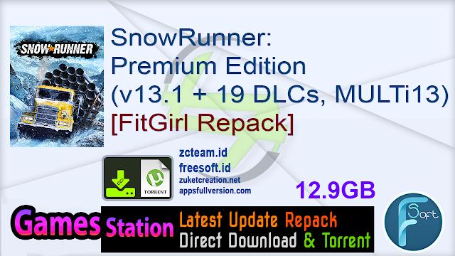 SnowRunner Premium Edition (v13.1 + 19 DLCs, MULTi13) [FitGirl Repack]