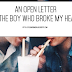 An Open Letter To the Boy Who Broke My Heart