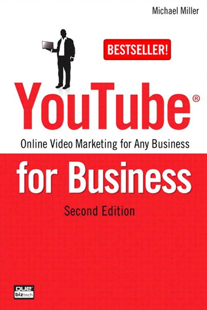 YouTube for Business, Second Edition. Que Publishing