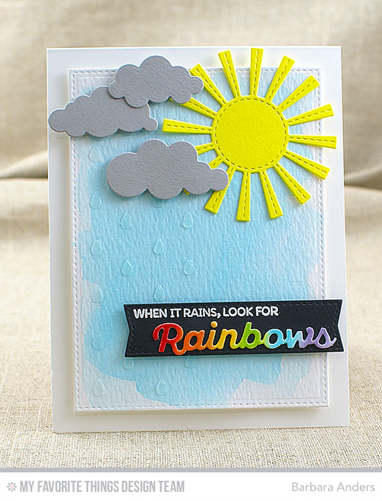Look for Rainbows Card by Barbara Anders featuring Rainbow of Happiness stamp set, the Color the Rainbow, Puffy Clouds, Sunny Skies, and Blueprints 20 Die-namics, and the Raindrops stencil #mftstamps
